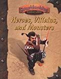 img - for Heroes, Villains, and Monsters (7th Sea) book / textbook / text book