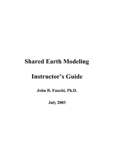 Shared Earth Modeling (Instructor's Manual)