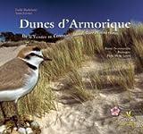 echange, troc Emile Barbelette, Yann Février - Dunes d'Armorique : De la Vendée au Cotentin : faune, flore et itinéraires