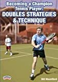 Championship Productions Becoming A Champion Tennis Player: Doubles Strategies and Techniques DVD