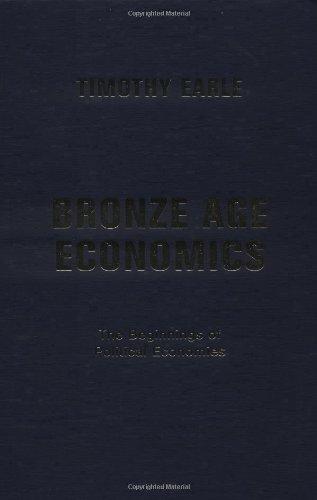 Bronze Age Economics: The First Political Economies