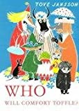 Who Will Comfort Toffle (Tale of Moomin Valley)