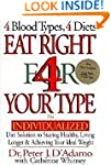 Eat Right 4 Your Type (: The Individu...