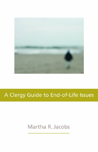 Clergy Guide to End-of-Life Issues, A