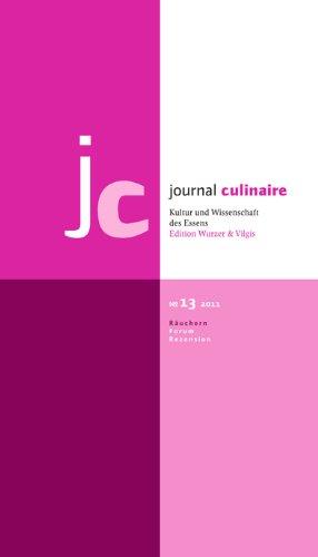 journal culinaire. Kultur und Wissenschaft des