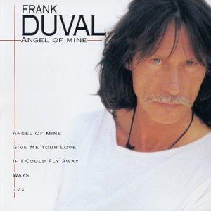Frank Duval - Angel Of Mine Lyrics - Zortam Music