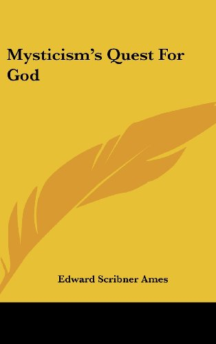 Mysticism's Quest for God