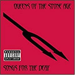 Songs for the deaf - Queens Of The Stone Age
