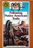 Following Native American Trails