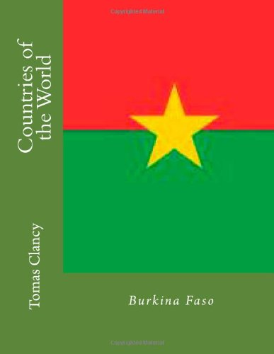Countries of the World: Burkina Faso