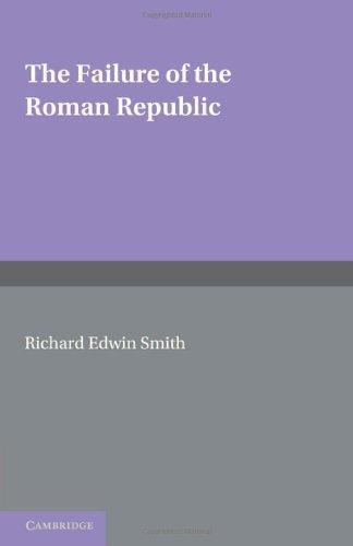 The Failure of the Roman Republic
