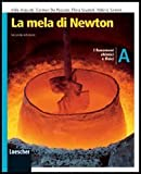 La mela di Newton. Vol. A-B-C-D. Con espansione online. Per la Scuola media