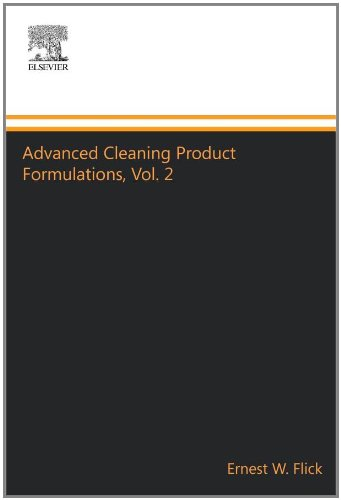 Advanced Cleaning Product Formulations, Vol. 2