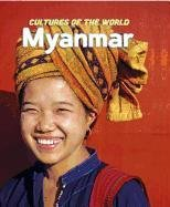 Myanmar (Cultures of the World)