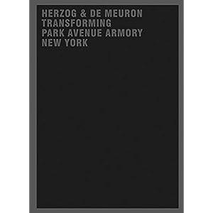 Herzog & de Meuron Transforming Park Avenue Armory New York