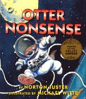 Otter Nonsense (Books of Wonder) (0688122825) by Norton Juster