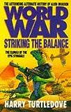 Worldwar: Striking the Balance (0340684917) by Turtledove, Harry