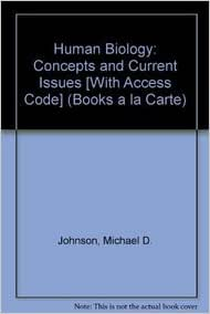 ISSUES BIOLOGY HUMAN CURRENT AND CONCEPTS