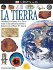 img - for Tierra, La (DK Eyewitness Books) (Spanish Edition) book / textbook / text book
