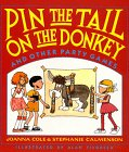 Pin the Tail on the Donkey: And Other Party Games (0688118917) by Cole, Joanna