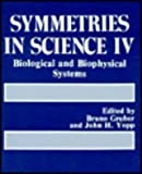 img - for Symmetries in Science IV: Biological and Biophysical Systems book / textbook / text book