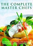 img - for The Complete Master Chefs book / textbook / text book