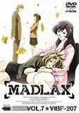 MADLAX VOL.7 [DVD]
