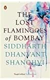 img - for The Lost Flamingoes of Bombay book / textbook / text book