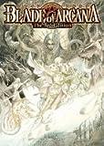 ブレイド・オブ・アルカナ The 3rd Edition (ログインテーブルトークRPGシリーズ)(鈴吹 太郎/F.E.A.R.)