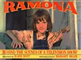 Ramona: Behind the Scenes of a Television Show (0688068189) by Scott, Elaine