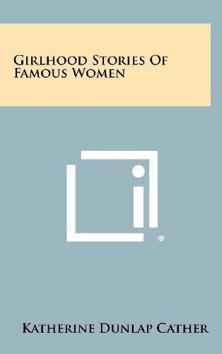 Girlhood Stories of Famous Women