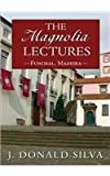 img - for The Magnolia Lectures: Funchal Madeira book / textbook / text book