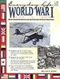 World War I: Everyday Life (Everyday Life (Good Year Books))