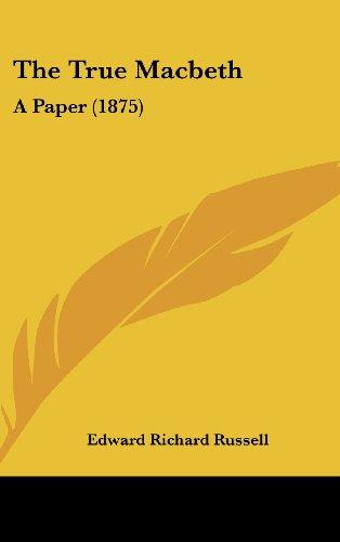The True Macbeth: A Paper (1875)