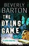 The Dying Game Beverly Barton