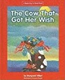 img - for The Cow That Got Her Wish (Beginning-To-Read) book / textbook / text book