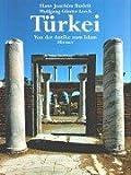 echange, troc Hans J Budeit - Türkei. Von der Antike zum Islam (Livre en allemand)