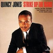 Quincy Jones - Strike Up The Band - Zortam Music