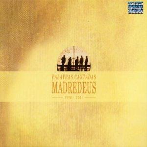 Madredeus - Palavras Cantadas - Zortam Music