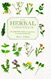 img - for The Herbal Companion: The Essential Guide to the Properties of Herbs (Companions) book / textbook / text book