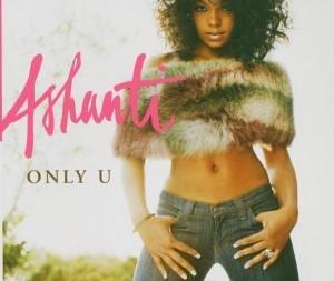 Ashanti - Only U Lyrics - Zortam Music
