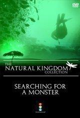 Natural Kingdom: Searching For a Monster [DVD] [Edizione: Regno Unito]