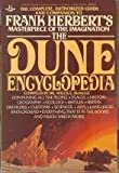 The Dune Encyclopedia: The Complete, Authorized Guide and Companion to Frank Herbert