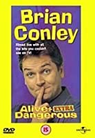 Brian Conley - Alive And Extra Dangerous