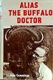 Alias The Buffalo Doctor