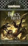 Black Wolf: Sembia: Gateway to the Realms (Forgotten Realms) (1435201132) by Gross, Dave