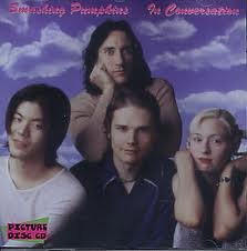 Click here to buy In Conversation by Smashing Pumpkins.