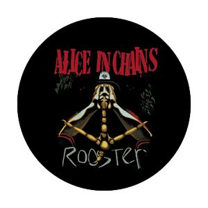 Alice in Chains Rooster Button B-2955