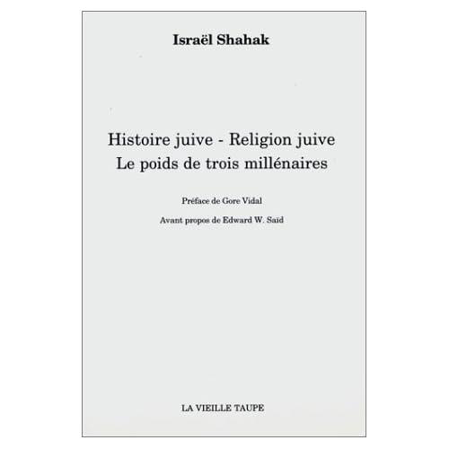 Histoire Juive - Religion Juive Le poids de trois millénaires - Israel Shahak [MULTI]