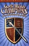 img - for God's Mighty Champions: Daily Devotions for Juniors book / textbook / text book
